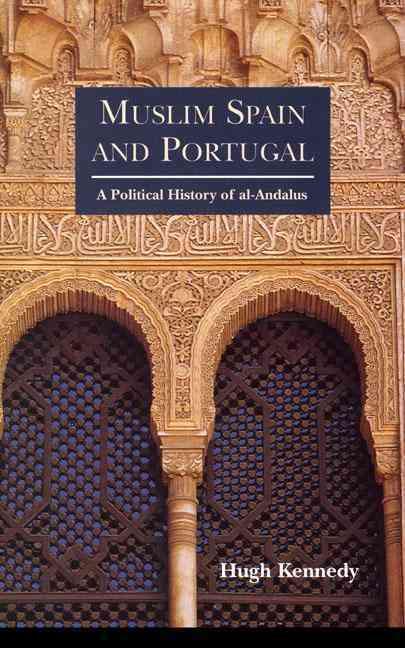 Muslim Spain and Portugal By Kennedy, Hugh